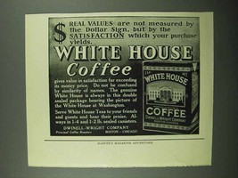 1922 White House Coffee Ad - Real Values - $14.99