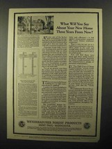 1922 Weyerhaeuser Forest Products Ad - Your New Home - $14.99