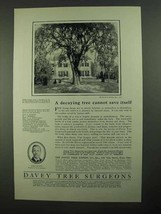 1923 Davey Tree Surgeons Ad - Cannot Save Itself - $14.99