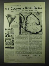 1931 Portland Oregon Ad - Columbia River Basin - $14.99