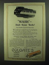 1922 Colgate's Toothpaste Ad - Wash Don't Scour Teeth - $14.99