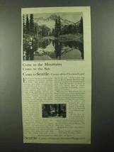 1922 Seattle Washington Ad - Come to the Mountains - $14.99