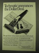 1971 Gillette Techmatic Razor Ad - The Dollar Deal - $14.99
