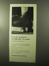 1970 American Cancer Society Ad - Give Up Cigarettes - $14.99