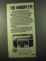1971 Kodak Instamatic X-30 Camera Ad - Hungry Eye - $14.99