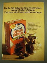 1970 Instant Quaker Oatmeal Ad - Dates and Brown Sugar - $14.99