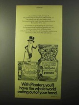 1971 Planters Nuts Ad - World Eating Out of Your Hand - $14.99