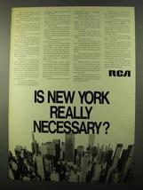 1971 RCA Company Ad - Is New York Really Necessary? - $14.99