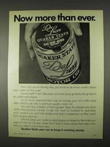 1974 Quaker State Motor Oil Ad - Now More Than Ever - $14.99
