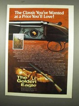 1975 Golden Eagle Over/Under Grade I Field Shotgun Ad - $14.99