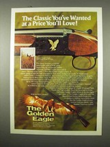 1975 Golden Eagle Over/Under Grade II Field Shotgun Ad - $14.99