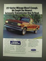 1991 Ford Pickup Truck Ad - 25% Better Mileage - $14.99