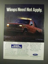 1991 Ford Ranger Pickup Truck Ad - Wimps Not Apply - $14.99