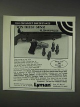 1991 Lyman Products Ad - Win These Guns - $14.99