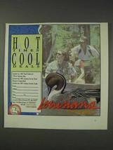 1991 Louisiana Tourism Ad - Hot Times Cool Deals - $14.99