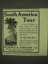 1911 Raymond & Whitcomb Cruise Ad - South America - $14.99