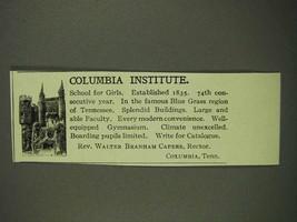 1908 Columbia Institute Ad - $14.99