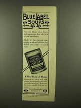 1908 Curtice Brothers Blue Label Soup Ad - $14.99