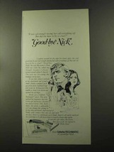 1973 Gillette Techmatic Shaver Ad - Good-bye Nick - $14.99
