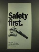 1972 Gillette Techmatic Razor Ad - Safety First - $14.99