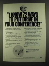 1972 Hotel Hershey Ad - Put Drive in your Conference - $14.99