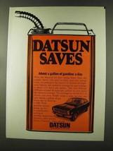 1973 Datsun 1200 Car Ad - Datsun Saves - $14.99