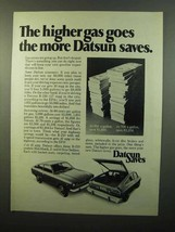 1975 Datsun B-210 Car Ad - The Higher Gas Goes - $14.99