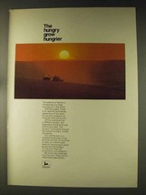 1976 John Deere Tractors Ad - The Hungry Grow Hungrier - $14.99