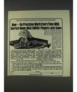 1977 Garrett Wade INCA Swiss Planers and Saws Ad - $14.99