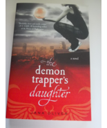The Demon Trapper's Daughter by Jana Oliver - $3.10
