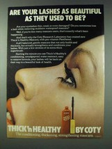 1978 Coty Thick 'n Healthy Mascara Ad - Your Lashes - $14.99