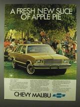 1978 Chevrolet Malibu Ad - Fresh New Slice of Apple Pie - $14.99