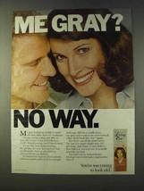 1979 Clairol Loving Care Hair Color Ad - Me Gray No Way - $14.99