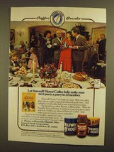1979 Maxwell House Coffee Ad - A Party to Remember - $14.99