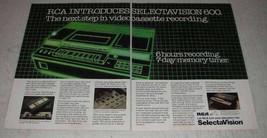 1979 RCA Selectavision 600 VCR Ad - The Next Step - $14.99