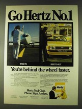 1979 Hertz Rent-a-car Ad - Behind the Wheel Faster - $14.99