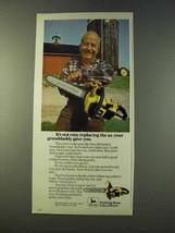 1979 John Deere Chain Saw Ad - Ax Grandaddy Gave You - $14.99