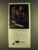 1980 John Deere Chain Saw Ad - Folks Who Appreciate - $14.99