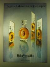 1980 Jean Desprez Bal a Versailles Perfume Ad - $14.99