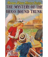 Nancy Drew 17 Mystery of the Brass Bound Trunk - $20.00