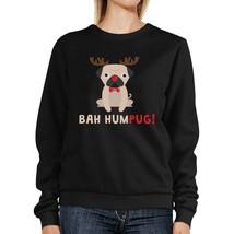 Bah Humpug Sweatshirt Cute Christmas Pullover Fleece For Pug Owner - $20.99