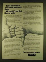 1980 ARCO Oil Ad - Some Insist Coal Is Good - $14.99