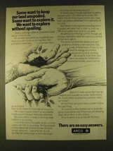 1980 ARCO Oil Ad - We Want to Explore Without Spoiling - $14.99