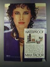 1981 Max Factor Waterproof Makeup Ad - Not Afraid - $14.99