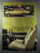 1981 Toyota Cressida Ad - The Sumptuous Toyota - $14.99