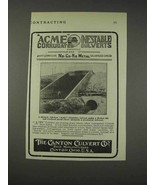 1910 Canton Culvert Acme Corrugated Culverts Ad - $14.99