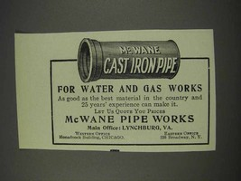 1910 McWane Pipe Works Ad - For Water and Gas - $14.99
