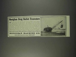 1910 Monighan Machine Co. Drag Bucket Excavators Ad - $14.99