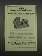1913 Morris Solid Lined Dredging Pumps Ad - Manganese - $14.99