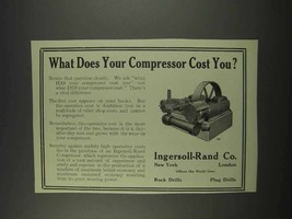 1913 Ingersoll-Rand Compressor Ad - Cost You? - $14.99
